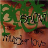 SNOW - Murder Love CD