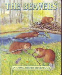 : The Beavers - An animal friends board book - 800 Ft - Teszvesz.hu kép